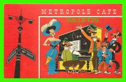 """NEW YORK CITY, NY - METROPOLE CAFE - """"THE METROPOLE GAY NINETY REVUE"""" -"""