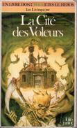 La Cité Des Voleurs Par Ian Livingstone - Un Livre Dont Vous êtes Le Héros - Folio Junior 271 - Books, Magazines, Comics