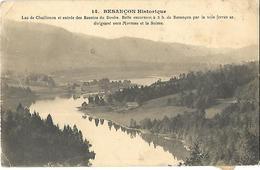 25 Besançon Lac De Chaillexon Et Entrée  Des Bassins Du Doubs  CPA 19011 - Besancon