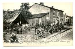 MP389 - GUERRE 1914 1917 - LES AMERICAINS EN FRANCE - LE PREMIER REPAS - War 1914-18