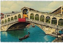 VENETO - VENEZIA - PONTE DI RIALTO - EDIZ. BORGONI - VIAGGIATA 1967 - Venezia