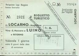 Schweiz - Biglietto Turistico Da Locarno - Magadino - Tages-Fahrkarte 1962 Fr. 6.- - Schiffstickets