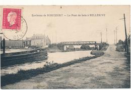RIBECOURT - Le Pont De Bois à Bellerive - Ribecourt Dreslincourt