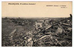 Quessy (Aisne). L'usine. (1297) - Guerre 1914-18