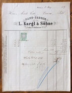 FATTURA PUBBLICITARIA  BAND-FABRIK L.KARGL & SOHNE  WIEN VIENNA  MODA ABBIGLIAMENTO    Del 5/3/1879  CON MARCA DA BOLLO - Autriche