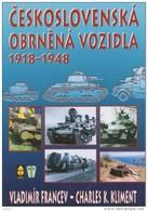 Československé Obrnené Vozidla 1918-1948 Véhicules Blindés Tchécoslovaques,380 Pages Sur DVD,850 Photos, Langue Tc - Books