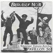 45t 7' / BERURIER NOIR - L'Empereur Tomato Ketchup - Pavillon 36 - 1986 - Punk