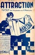 "PARTITION ACCORDEON FOX-TROT - ""ATTRACTION"" V. MARCEAU - Musique & Instruments"