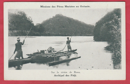Archipel Des Fidji - Missions Des Pères Maristes - Pirogue ... Sur La Rivière De Rewa (voir Verso) - Fidji