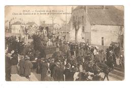 CPA 39 DOLE Cavalcade Du 9 Mars 1913 Chars Des Gaulois & Société Préparation Militaire Animation Attelage - Dole