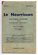 LE NOURRISSON Revue De La Première Enfance N°1 . 37° Année . 1949 - J. CATHALA - Sciences
