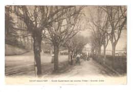 CPA 36 SAINT GAULTIER Ecole Supérieure De Jeunes Filles Grande Allée 1913 - France