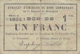 """SYNDICAT D""""ÉMISSION DE BONS COMMUNAUX REGION RIMOGNE UN FRANC 1 F DU 20 FEVRIER 1916 - Bons & Nécessité"""
