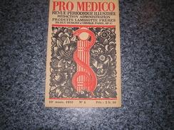 PRO MEDICO Revue N° 5 Année 1933 Lambiotte Médecine Peinture Moderne Lustucru Hommes Sans Têtes Monstres Saint Martial - Geschiedenis