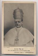 PAPE SS. PIE XI - Sa Sainteté Pie 11 - Elu Au Conclave Le 6 Février 1922 - Publicité Etablissements Chatelain - Popes