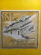 3696 - Suisse Valais Fendant De St-Léonard Cave Du Lac Lézard - Autres