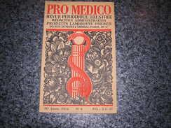PRO MEDICO Revue N° 6 Année 1934 Lambiotte Médecine Peinture Mesmer Magnétisme Sainte Vierge Guérisseuse - Geschiedenis
