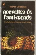 Nouvelles De L'anti--monde De George Langelaan Edition Marabout N°252 De 1966 Broché De 380 Pages En état Très Correct - Marabout SF