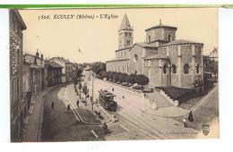 CPA-69-1915-ECULLY-L'EGLISE-ANIMÉE-PERSONNAGES-UN TRAMWAY-1 CAFE EN BAS A GAUCHE - France