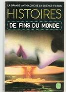 Histoires De Fins Du Monde Collectif Edition Livre De Poche N°3767 De 1974 Broché De 409 Pages En état Très Correct - Books, Magazines, Comics