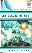 FNA 326 - SCHEER Et DARLTON- Les Glaces De Gol (BE+) - Fleuve Noir