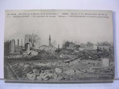 51 - BATAILLE DE LA MARNE 6 AU 12 / 09 / 1914 - THIEBLEMONT - UN QUARTIER DU BOURG - 1915 - France