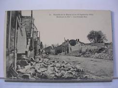 51 - BATAILLE DE LA MARNE 6 AU 12 / 09 / 1914 - BRABANT LE ROI - LA GRANDE RUE - 1916 - France