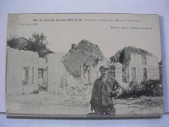 51 - BATAILLE DE LA MARNE 6 AU 12 / 09 / 1914 - JONCHERY SUR SUIPPES - LES RUINES - ANIMEE - 1916 - France