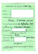 CAMPAGNE DE CHASSE 1995-1996 Permis De Chasser  CHATEAU-CHINON  Nievre  *1 Timbre Fiscal  *2 Timbres Chasse - Vecchi Documenti