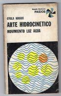 MADI ART 1968 Gyula Kosice Original Autograph Signed Book Arte Hidrocinetico - Autographs