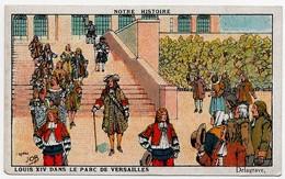 CHROMO Chicorée Bonzel Senécaut Histoire De France D'après JOB Louis XIV Dans Le Parc De Versailles Delagrave - Zonder Classificatie