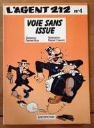 Voie Sans Issue - Agent 212, L'