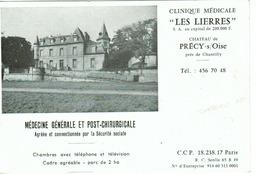 """Précy-sur-Oise - Clinique Médicale """"les Lierres"""" Médecine Générale Et Post-Chirurgicale (carte De Visite) - Cartoncini Da Visita"""