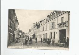ETAMPES 52 LA RUE SAINT JACQUES  (ATTELAGE CHEVAL . HOTEL DES TROIS ROIS ET ANIMATION) 1916 - Etampes