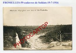 FROMELLES-19-7-16-Cadavres De Soldats-Tranchee-CARTE PHOTO Allemande-Guerre 14-18-1 WK-FRANCE-59-Militaria- - France