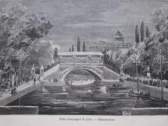 Gravur 1858 LILLE   Les Fetes Historiques De LILLE     Char De Malakoff   Illumination Sur Le Pont - Lille