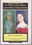 Les Bédée Et L'ascendance Maternelle De Chateaubriand - Cultuur