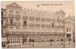 CPA PK  WENDUYNE  ROYAL PALACE HOTEL - Zonder Classificatie