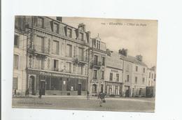 ETAMPES 109 L'HOTEL DES POSTES ( CAFE TABAC DE L'HOTEL DE VILLE ET DE LA POSTE ET POISSONNERIE PARISIENNE) 1916 - Etampes