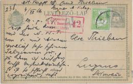 HONGRIE - 1916 - CP ENTIER  => LUGANO (SUISSE) Avec CENSURE FELDKIRCH - Marcophilie