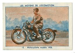 CHROMO LES MOYENS DE LOCOMOTION - MOTOCYCLETTE MODELE 1925 - Voitures