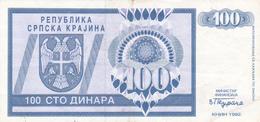 "CROATIA - HRVATSKA - ""Srpska Krajina"" Knin 100 Dinara 1992 - Croatie"