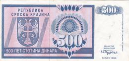 "CROATIA - HRVATSKA - ""Srpska Krajina"" Knin 500 Dinara 1992 - Croatie"