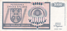 "CROATIA - HRVATSKA - ""Srpska Krajina"" Knin 1000 Dinara 1992 - Croatia"