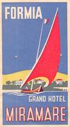 """D5617 """"GRAND HOTEL MIRAMARE  - FORMIA - ITALIA"""" ETICHETTA ORIGINALE - ORIGINAL LABEL - Adesivi Di Alberghi"""