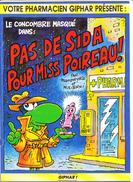 LE CONCOMBRE MASQUE Dans: PAS DE SIDA POUR MISS POIREAU, Par MANDRYKA Et MOLITERNI, Edité Pour GIPHAR 1994 - Autres Auteurs
