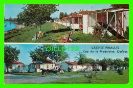 CAP DE LA  MADELEINE, QUÉBEC -  CABINES PINAULTS - EMILE GUAY, PROP. - W. SCHERMER -