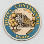 "D5628 "" HOTEL CONTINENTAL  - PARIS "" ETICHETTA ORIGINALE - ORIGINAL LABEL - Adesivi Di Alberghi"