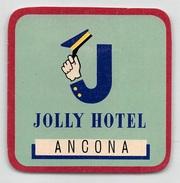 """D5629 """"JOLLY HOTEL - ANCONA - ITALIA"""" ETICHETTA ORIGINALE - ORIGINAL LABEL - Adesivi Di Alberghi"""