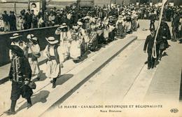 76   LE HAVRE   CAVALCADE HISTORIQUE ET REGIONALISTE  NOCE BRETONNE - Autres